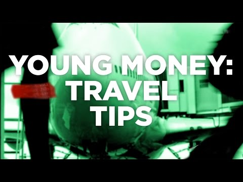 Young Money: Travel Tips Without Breaking The Bank   CNBC