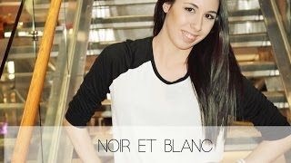 NOIR ET BLANC | FASHION | @BEAUTYWITHROXANNE Thumbnail