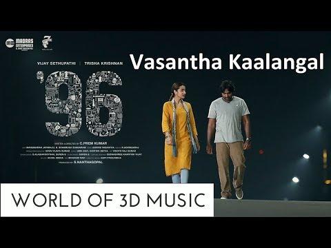 Vasantha Kaalangal | 96 Movie Songs | 3D Audio | Vijay Sethupathy, Trisha Krishnan