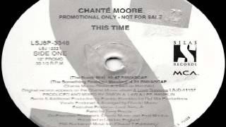 Chanté Moore ‎-- This Time (Frankie Knuckles Bomb Mix )