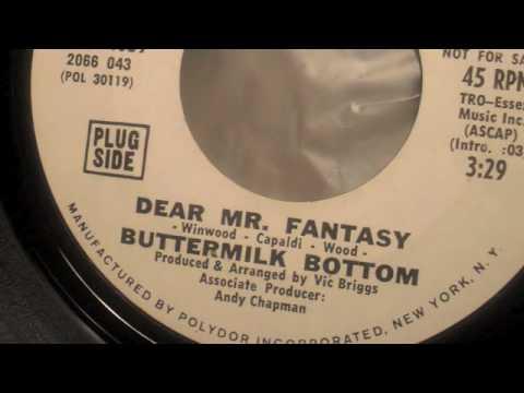 Buttermilk Bottom Dear Mr Fantasy Youtube