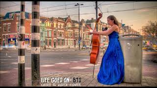BTS (방탄소년단) - 'Life Goes On' [ENGLISH CELLO COVER]