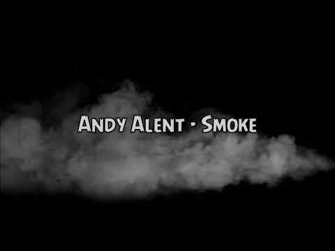 Andy Alent - Smoke