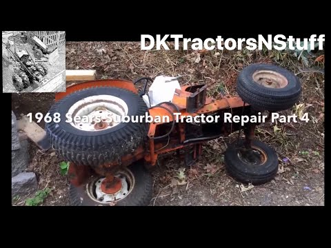 1968 Sears Suburban Tractor Repair Part 4 - YT