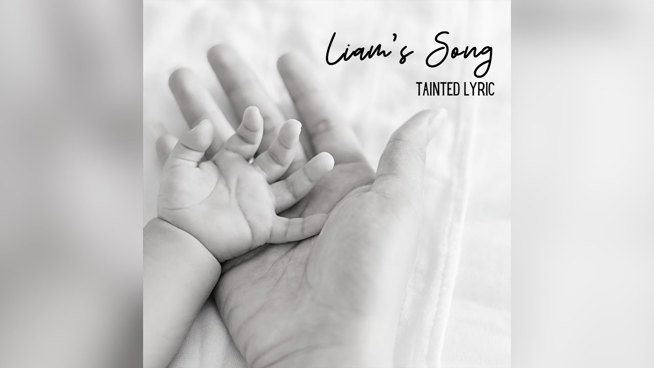 Tainted Lyric - Liam's Song (Official Audio)