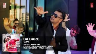 Ba Baro Full Song   Tarak Kannada Movie Songs   Darshan, Sruthi Hariharan   Arjun Janya