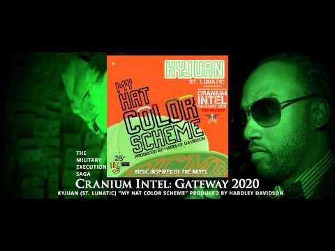 Kyjuan - My Hat Color Scheme (Explicit) - (Cranium Intel: Gateway 2020 Novel Soundtrack) [HD]