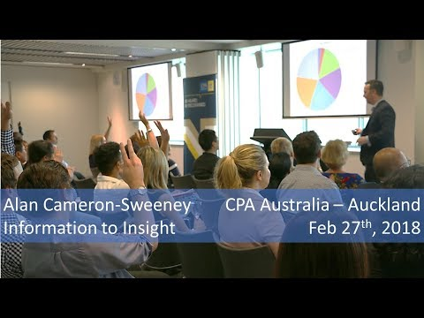 Information to Insight - CPA Australia Auckland - 45 mins