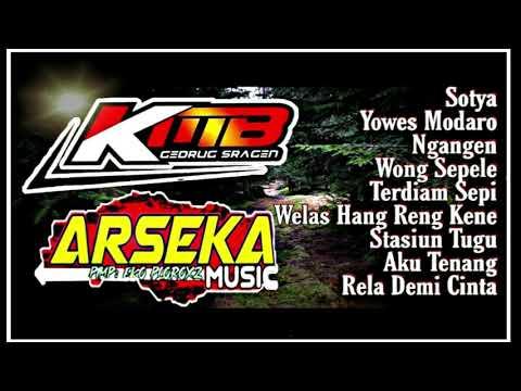 KMB & ARSEKA TEBARU MARET 2020/SOTYA/YOWES MODARO/WONG SEPELE