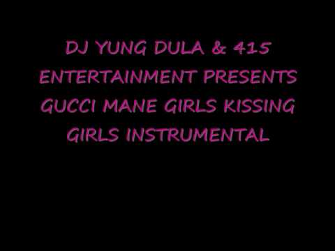 Gucci Mane Girls Kissing Girls Instrumental ft Nicki Minaj