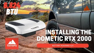 12V AC | INSTALLING THE DOMETIC RTX 2000 | VAN LIFE AIR CONDITIONER | BATTERY POWERED