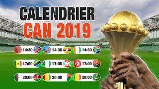 Calendrier Complet de la CAN 2019