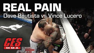 """CES MMA: PRESENTS """"REAL PAIN"""" DAVE BAUTISTA vs VINCE LUCERO"""