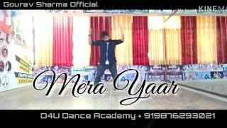 Mera Yaar || Bhaag Milkha Bhaag ||Dance Choreography By ||  Gourav Sharma Official || Farhan Akhtar