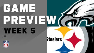 Philadelphia Eagles vs. Pittsburgh Steelers | NFL Week 5 Game Preview