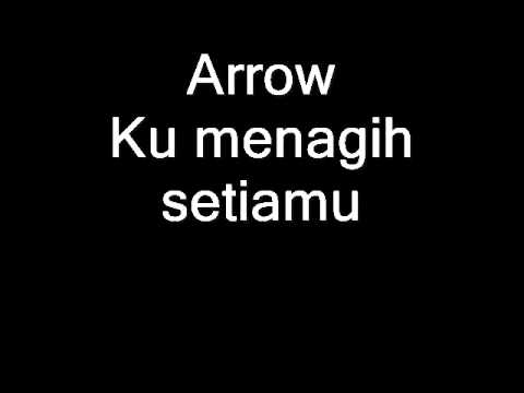Arrow-ku menagih setiamu (audio only).wmv