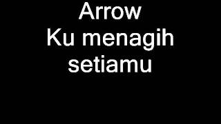 Arrow-ku menagih setiamu (audio only).wmv