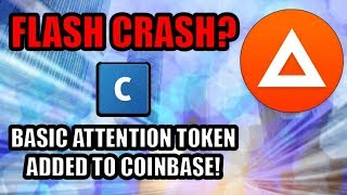 Basic Attention Token Added To Coinbase! FLASH CRASH! What Happened? [Crypto News]