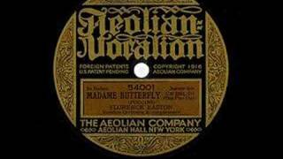 Florence Easton - Un Bel di Vedremo - 1919 - From 78 RPM