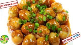✅ Trứng Cút Rim Mắm Kiểu Này Cũng Đủ Làm Bay Nồi Cơm    Hồn Việt Food