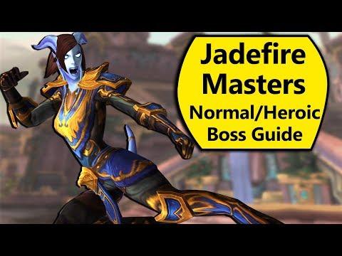 Jadefire Masters Guide - Normal and Heroic Jadefire Masters Battle of Dazar'Alor Boss Guide
