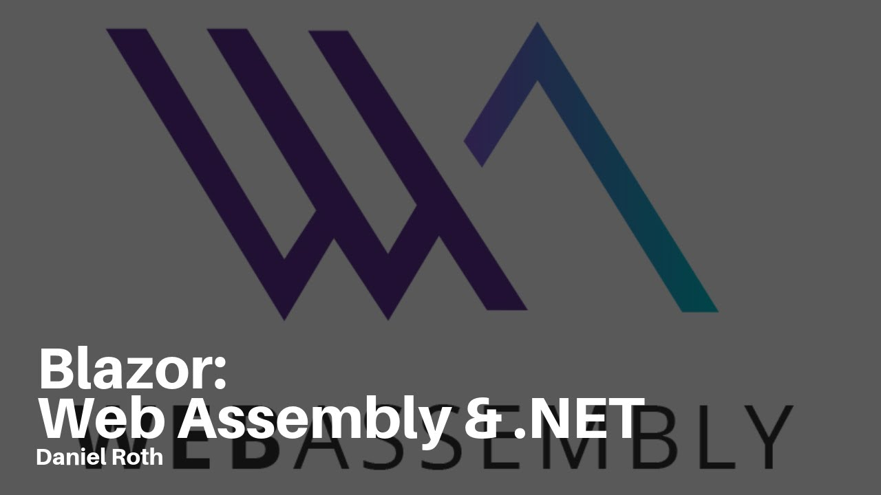 What is Blazor? Web Assembly and  NET