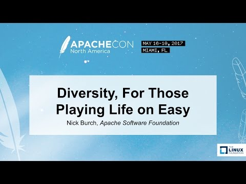 Diversity, For Those Playing Life on Easy - Nick Burch, Apache Software Foundation