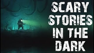 50 TRUE Terrifying Scary Stories In The Dark | Ultimate Compilation | (Scary Stories)