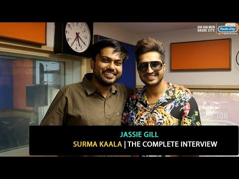Jassie Gill | Surma Kaala | The Complete Interview