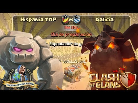 🏆 Liga LIC: Hispania TOP vs Galicia | Clash of Clans