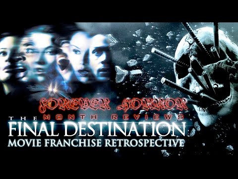 FINAL DESTINATION Movie Franchise Retrospective - Forever Horror Month Review