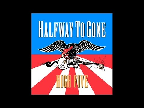 "Halfway To Gone ""High Five"" (Full Album)"