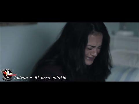 IULIANO - EL TE-A MINTIT (VIDEO)