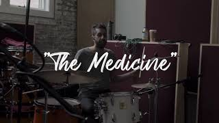"Alexxis and The Medicine - ""The Medicine"""