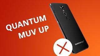 5 motivos para você NÃO comprar o Quantum MUV UP
