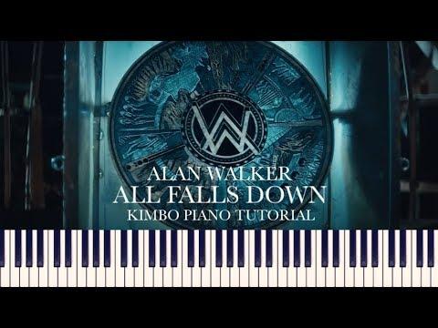Alan Walker All Falls Down Piano Tutorial Ft Noah Cyrus