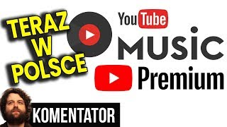 YouTube Miesza w Subskrypcjach przez Błąd Przy Wdrażaniu YouTube Premium i Music  Analiza Komentator