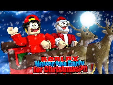 ROBLOX - ITS NEVER TOO EARLY TO START CELEBRATING CHRISTMAS?!!!