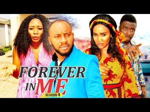 FOREVER IN ME 4 - 2018 LATEST NIGERIAN NOLLYWOOD MOVIES