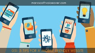 5 Tips For A More Mobile Friendly Voice Over Website