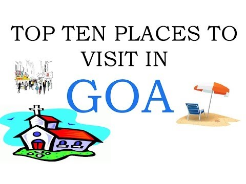 TOP TEN PLACES TO VISIT IN GOA
