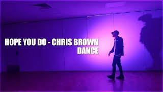 Chris Brown - Hope You Do || Dance Video