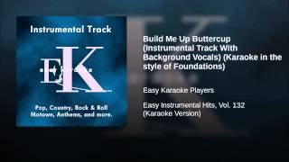 Build Me Up Buttercup (Instrumental Track With Background Vocals) (Karaoke in the style of...