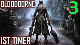 Bloodborne 1st Timer Walkthrough - Part 3 - The Bridge Of Death - Seeking Next Lamp