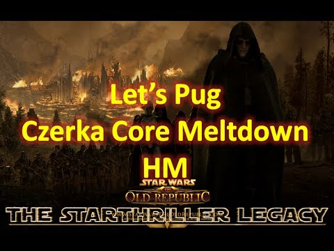 Let's Pug SWTOR Czerka Core Meltdown HM Tank