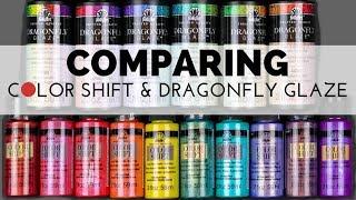 Dragonfly Glaze VS  Color Shift