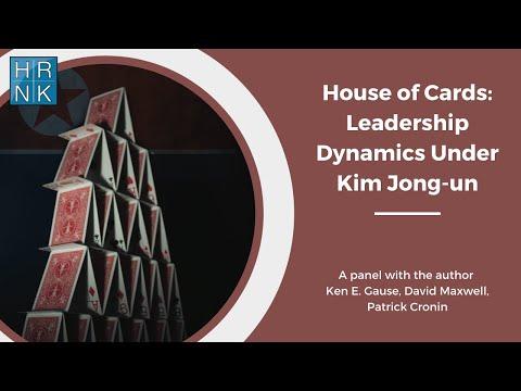 North Korean House of Cards: Leadership Dynamics Under Kim Jong-un