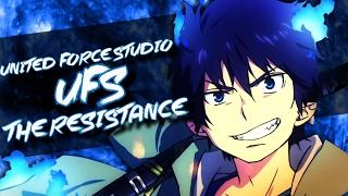 [UFS] - The Resistance AMV [1st MEP]