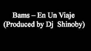 Baixar Bams - En un viaje (B.I.P. Records, Dj Shinoby)