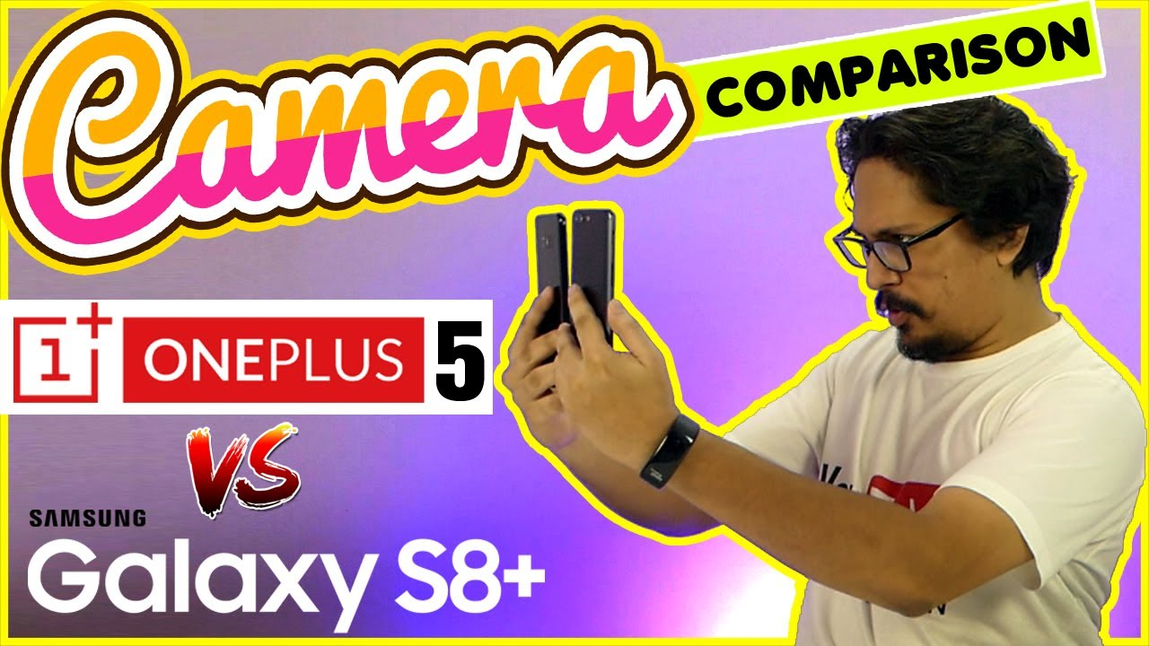 OnePlus 5 camera shootout vs. Galaxy S8 and Google Pixel